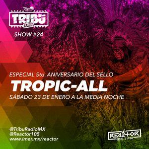 #TribuRadio / Show #24
