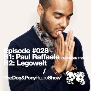 The Dog & Pony Radio Show #028: Guest Legowelt