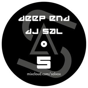 Deep end by DJ Sal vol.5