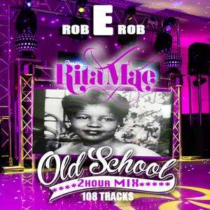DJ ROB E ROB - RITAMAE OLDSKOOL 2hr MIX