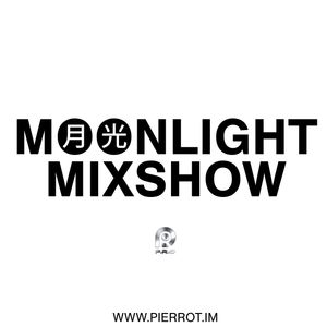 The Moonlight Mixshow Episode 0