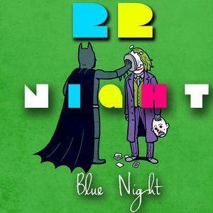 Night #22