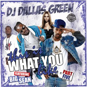 This Is What You Like Part 5 Hosted By Big Sean