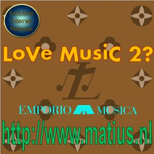 Emporio Musica presents LoVe MusiC 2?
