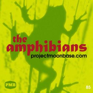 PMB085: The Amphibians