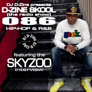 D-ZINE SKOOL (the radio show) (086) (with SKYZOO interview) (air date - 9 NOVEMBER '15)