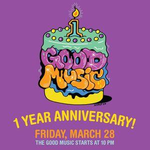 GOOD MUSIC 1 Year Anniversary Mix