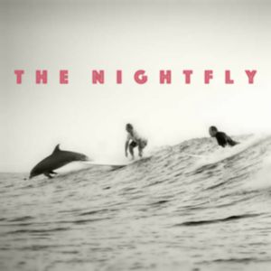 The Nightfly #19 (07.05.18)