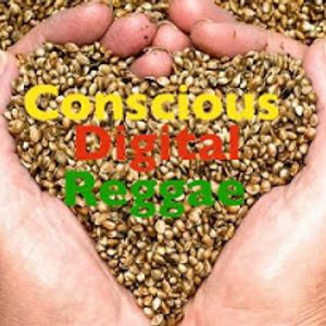 CONSCIOUS DIGITAL REGGAE  vol. 1