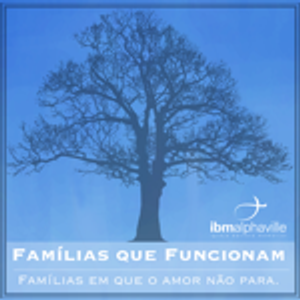 Famílias Que Funcionam [Famílias que funcionam #8]