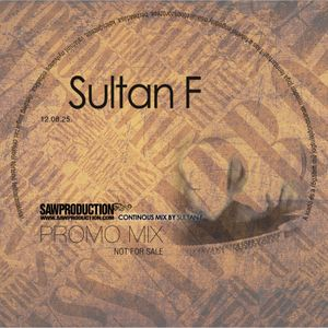 Sultan F - Play With Sounds (www.sawproduction.com - 2012 August)