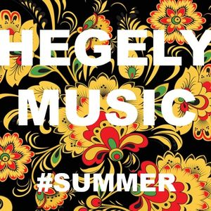 Hegely Music - This Is Summer!