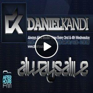 Always Alive with Daniel Kandi 141