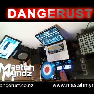 DANGERUST - 11/7 Tuesday Nite Here In NZ #007