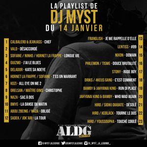 ALDGShow de DJ MYST aka LA LEGENDE sur Generations FM emission du 14 janvier 2018 PART III