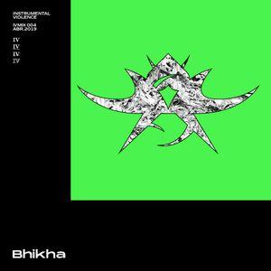 IV#4 w/ Bhikha