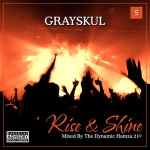 Rise & Shine 5 - Grayskul