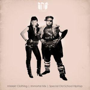 Intelekt Clothing | Immortal Mix | Special Old school Hip Hop