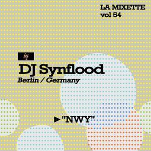 LAMIXETTE#55 DJ SYNFLOOD