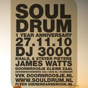 SoulDrum //  James Watts // SoulDrum 1 year anniversary // 27/11/2010