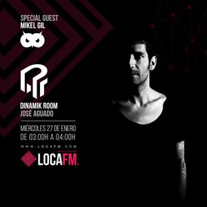PODCAST DINAMIK ROOM 004 MIKEL GIL SPECIAL GUEST MIKEL GIL