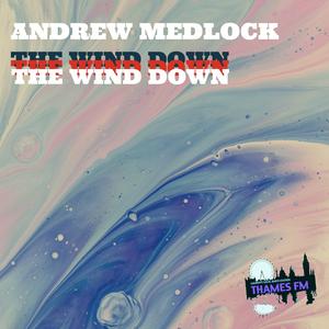 Wind Down on Thames FM - Music For Sunsets - 2 June Episode