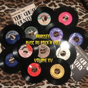 Brassée avec du Rock'n'Roll Vol. XV (1928-1971)