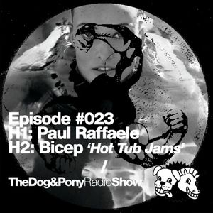 The Dog & Pony Radio Show #23: Guest Bicep