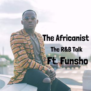 The R&B Talk Ft. Funsho