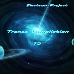 Electron Project - Trance Compilation 15