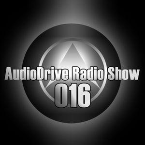 AudioDrive Radio Show 016