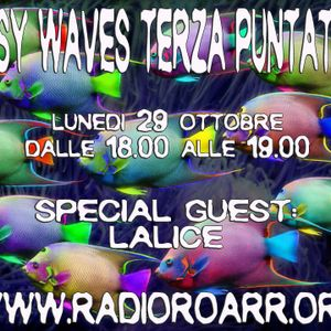 Psy Waves. Terza puntata, Conduce Manux, Special Guest Lalice.