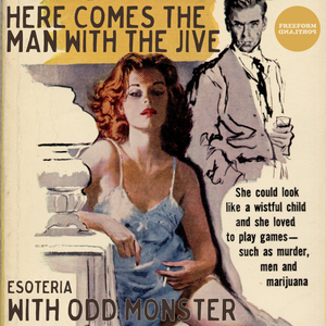 Here Comes The Man With The Jive - Very Old Songs About DRUGS