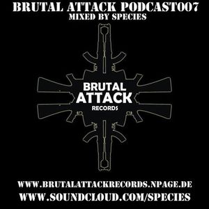 Brutal_Attack_Podcast_007_by_Species