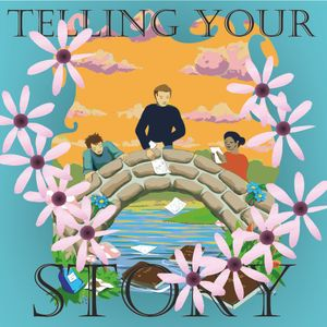 Telling Your Story - Flowers, 9th July 2017
