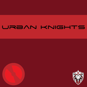 Urban Knights Radio #2