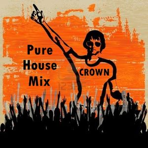 DJ CROWN PURE HOUSE MIX 2013