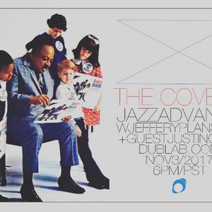 "Jeffery Plansker w/guest Justin Cole – Jazz Advance ""The Covers"" (11.03.17)"