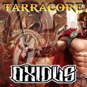 TARRACORE PODCAST 005 by Oxidus