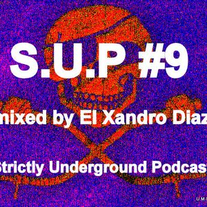 S.U.P #9 MIXED BY EL XANDRO DIAZ