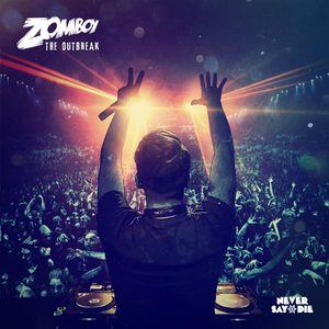 Zomboy The Outbreak Mix Adrian Campos