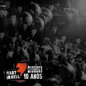 Mary In Hell 10 Anos: #1 - Indie-dance 2008-2010