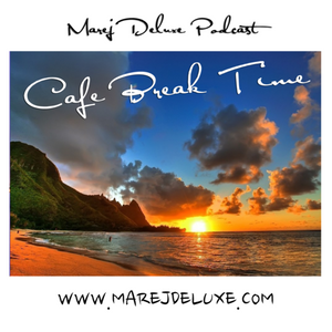 CAFE BREAK TIME WITH MAREJ DELUXE VOL. 25