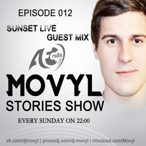 Movyl - Movyl Stories Show 012 [Sunset Live Guest Mix]