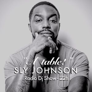 Sly Johnson - À Table ! #7