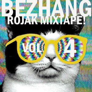 Bezhang - Rojak Mixtape! Vol. 4