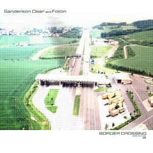 Sanderson Dear & Foton - Border Crossing