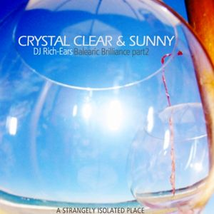 Crystal Clear & Sunny (Balearic Brilliance prt.2)