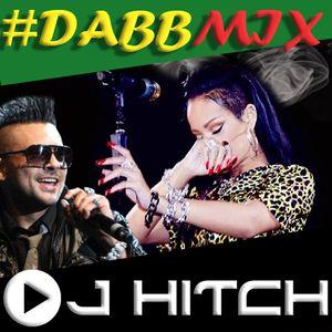 Dabb Mixx 2016 by DJ Hitch