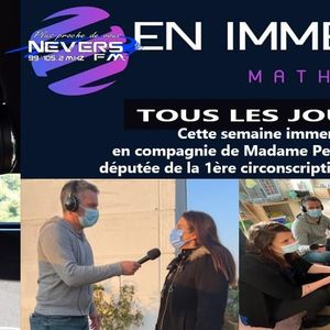 MATHIEU EN IMMERSION - AVEC MME PERRINE GOULET - DEPUTEE DE LA NIEVRE